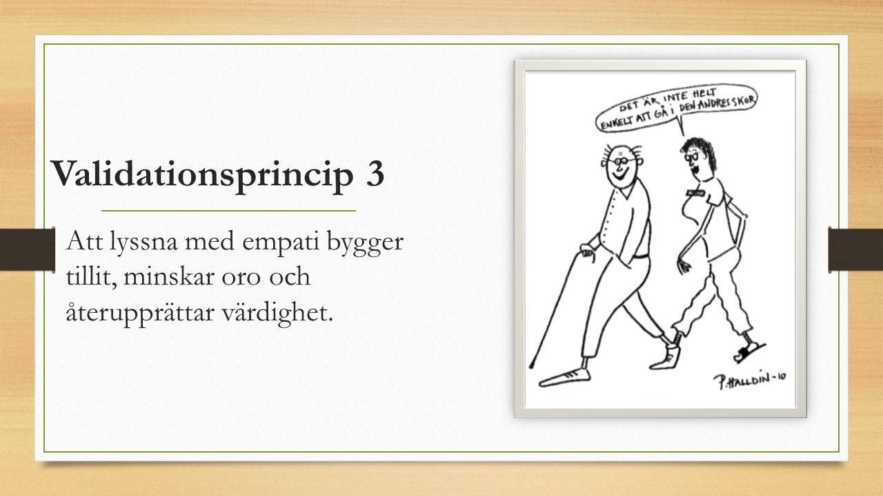 Bild på Validationsprincip 3